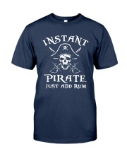 Instant Pirate Just Add Rum Shirt Classic T-Shirt tile