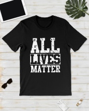 All Lives Matter Shirt Classic T-Shirt lifestyle-mens-crewneck-front-17