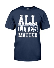 All Lives Matter Shirt Classic T-Shirt tile