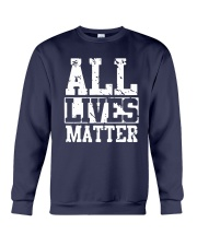 All Lives Matter Shirt Crewneck Sweatshirt thumbnail