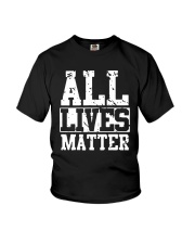 All Lives Matter Shirt Youth T-Shirt thumbnail