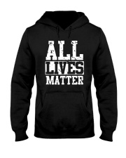 All Lives Matter Shirt Hooded Sweatshirt thumbnail
