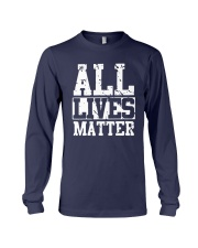 All Lives Matter Shirt Long Sleeve Tee thumbnail