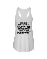Some People Didnt Fall From The Stupid Tree Shirt Ladies Flowy Tank thumbnail