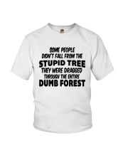 Some People Didnt Fall From The Stupid Tree Shirt Youth T-Shirt thumbnail