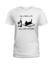 Life Is Better With Wine Cats And Books Shirt Ladies T-Shirt thumbnail