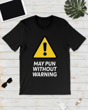 May Pun Without Warning Shirt Classic T-Shirt lifestyle-mens-crewneck-front-17