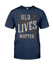 Old Lives Matter Shirt Classic T-Shirt tile