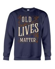 Old Lives Matter Shirt Crewneck Sweatshirt thumbnail