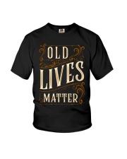 Old Lives Matter Shirt Youth T-Shirt thumbnail