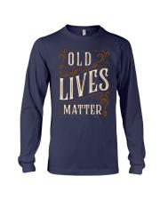 Old Lives Matter Shirt Long Sleeve Tee thumbnail