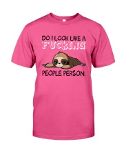 Sloth So I Look Like A Fucking People Person Shirt Classic T-Shirt thumbnail