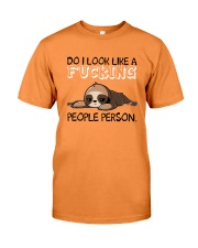 Sloth So I Look Like A Fucking People Person Shirt Premium Fit Mens Tee front