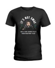 It's Not Xmas Until Hans Gruber Falls Plaza Shirt Ladies T-Shirt thumbnail