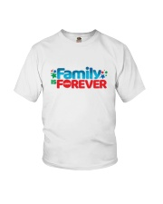Family Is Forever T Shirt Youth T-Shirt thumbnail