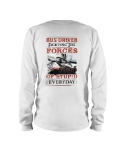 Bus Driver Fighting The Forces Of Stupid Shirt Long Sleeve Tee thumbnail