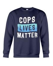 Cops Lives Matter Shirt Crewneck Sweatshirt thumbnail