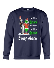 Dr Seuss I Will Love Grinch Here Or There Shirt Crewneck Sweatshirt thumbnail