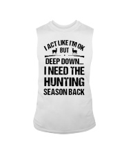 I Act Like Im Ok But Deep Down I Hunting Shirt Sleeveless Tee thumbnail