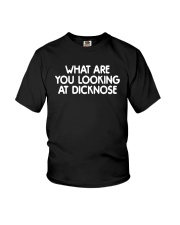 What Are You Looking At Dicknose Shirt Youth T-Shirt thumbnail