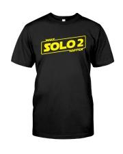 Make Solo 2 Happen Shirt Classic T-Shirt front