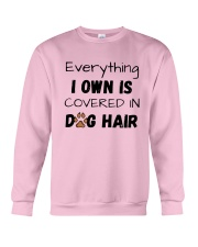 Everything I Own Is Covered In Dog Hair Shirt Crewneck Sweatshirt thumbnail