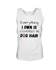 Everything I Own Is Covered In Dog Hair Shirt Unisex Tank thumbnail
