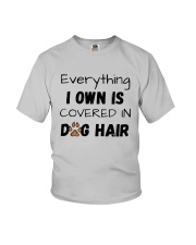Everything I Own Is Covered In Dog Hair Shirt Youth T-Shirt thumbnail