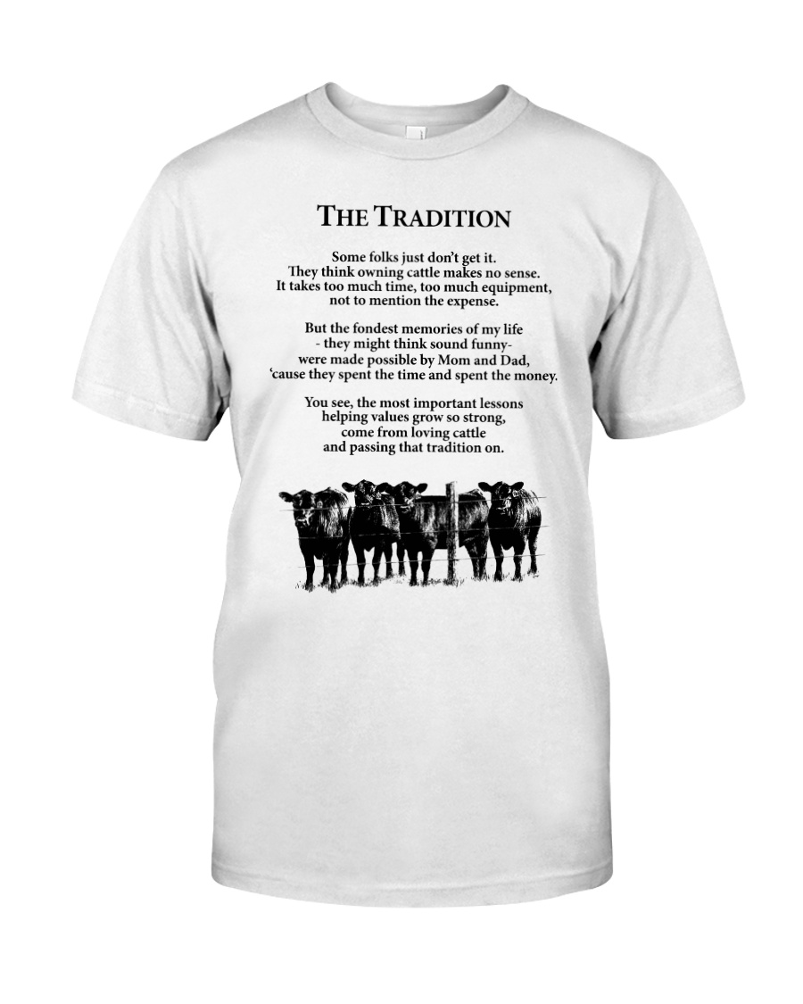Farmer The Tradition Some Folks Don't Get It Shirt Classic T-Shirt