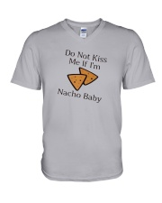 Do Not Kiss Me If I'm Nacho Baby Shirt V-Neck T-Shirt tile