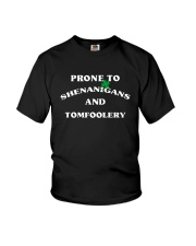Prone To Shenanigans And Tomfoolery Shirt Youth T-Shirt thumbnail