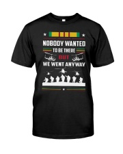 Nobody Wanted To Be There But We Went Anyway Shirt Premium Fit Mens Tee front