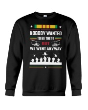 Nobody Wanted To Be There But We Went Anyway Shirt Crewneck Sweatshirt thumbnail