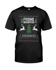 Frohe Besoffen Ich Bin Weihnachten Shirt Classic T-Shirt front