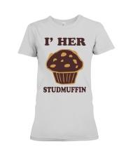 I'm Her Studmuffin Shirt Premium Fit Ladies Tee thumbnail