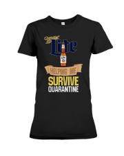 Miller Lite Helping Me Survive Quarantine Shirt Premium Fit Ladies Tee thumbnail