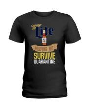 Miller Lite Helping Me Survive Quarantine Shirt Ladies T-Shirt thumbnail