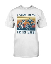 A Woman Her Dog And Her Marine Shirt Classic T-Shirt front