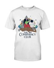 The Conspiracy Club Shirt Classic T-Shirt front