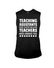 Teacher Assistants Were Created Teachers Shirt Sleeveless Tee thumbnail