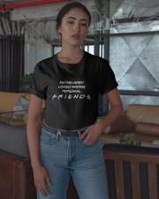 Established Longstanding Personal Friends Shirt Classic T-Shirt apparel-classic-tshirt-lifestyle-05