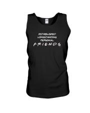 Established Longstanding Personal Friends Shirt Unisex Tank thumbnail