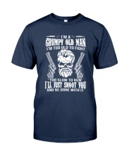 I'm A Grumpy Old Man I'm Too Old To Fight Shirt Classic T-Shirt tile