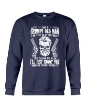 I'm A Grumpy Old Man I'm Too Old To Fight Shirt Crewneck Sweatshirt tile