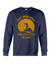 Fishing Cant Work Today My Arm Is In A Cast Shirt Crewneck Sweatshirt thumbnail