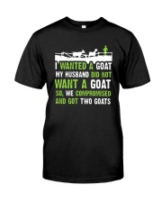 I Wanted A Goat My Husband Did Not Want Goat Shirt Premium Fit Mens Tee front