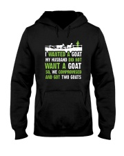 I Wanted A Goat My Husband Did Not Want Goat Shirt Hooded Sweatshirt thumbnail
