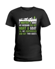 I Wanted A Goat My Husband Did Not Want Goat Shirt Ladies T-Shirt thumbnail