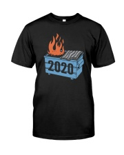 2020 Trash Fire Shirt Classic T-Shirt front