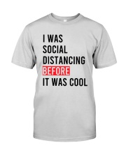 I Was Social Distancing Before It Was Cool Shirt Premium Fit Mens Tee thumbnail